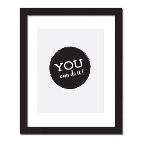 'You can do it!' Inspirational quote print