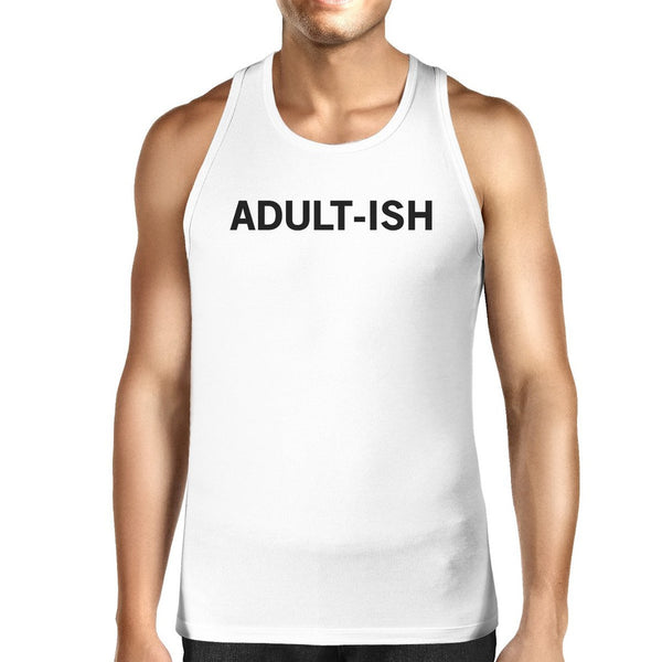 Adult-ish Mens White  Sleeveless Tank Top Trendy Typography Top