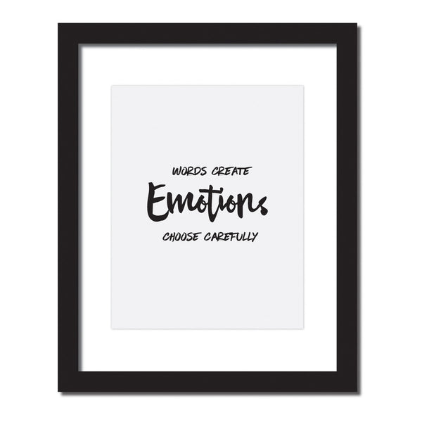 'Words create emotions. Choose carefully' Inspirational quote print