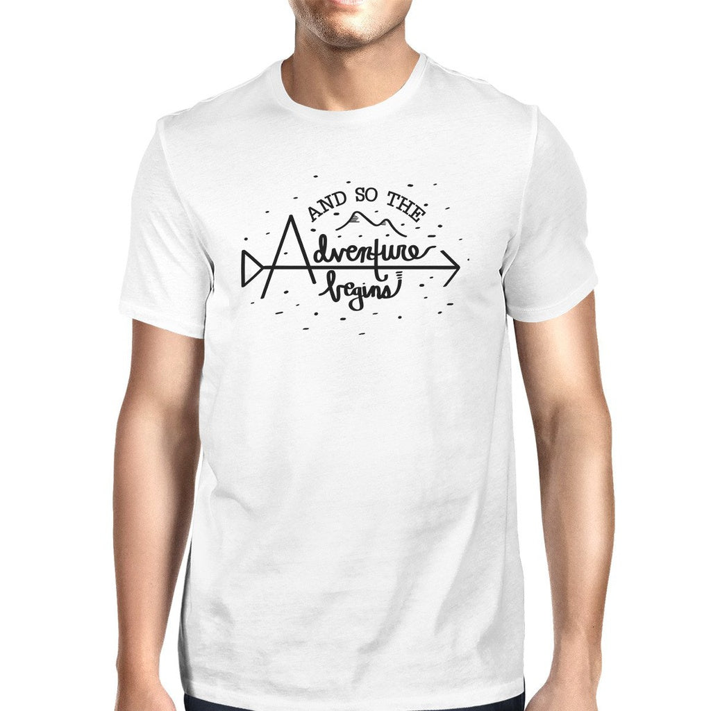 And So The Adventure Begins Mens White Shirt