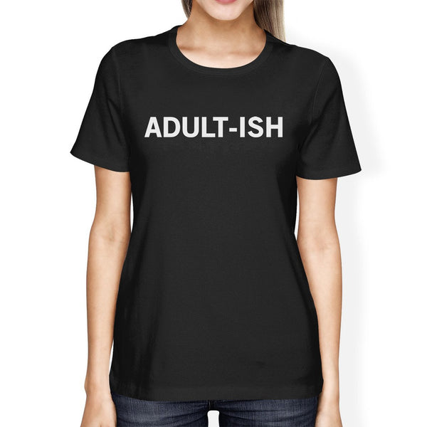 Adult-ish Women's Black Shirts Graphic Printed Short Sleeve Tee