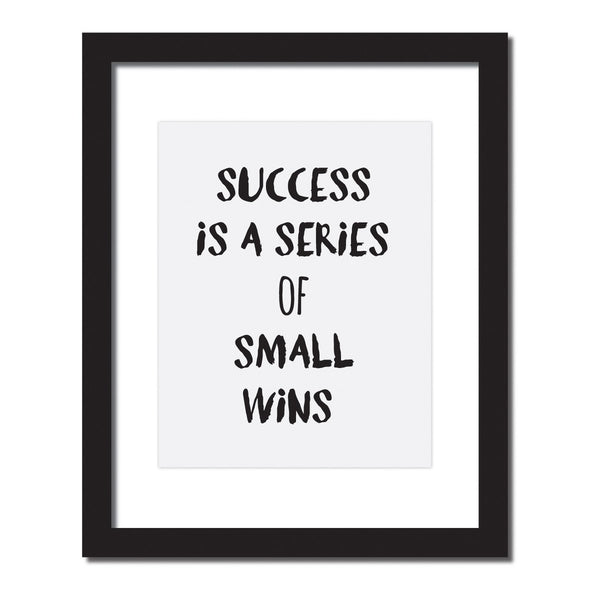 Inspirational quote print 'Success is a series of small wins'