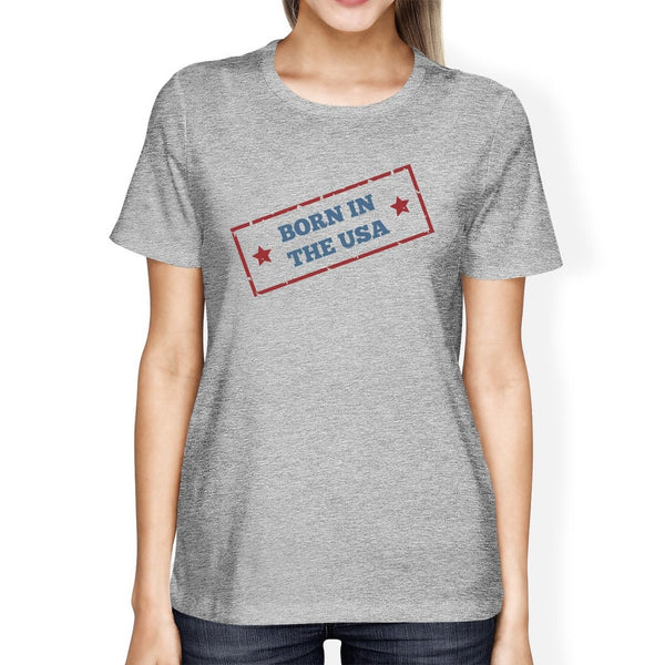 Born In The USA American Flag Shirt Womens Gray Graphic Tee Shirt