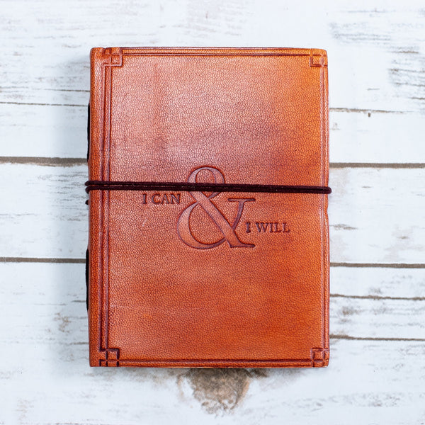 """I Can & I Will"" Handmade Leather Journal"