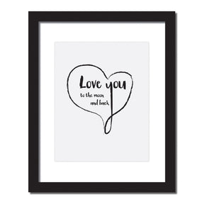 Inspirational quote print 'Love you to the moon and back'