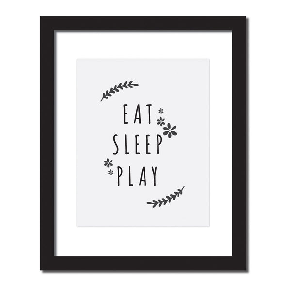 'Eat,Sleep,Play' Inspirational quote print