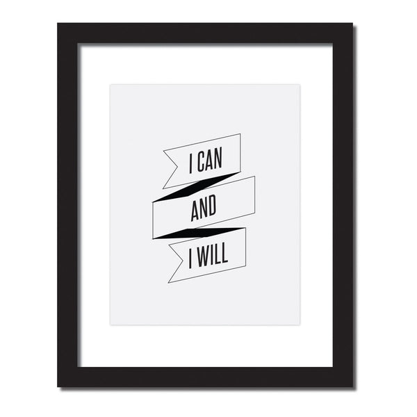 Inspirational quote print 'I can and I will'