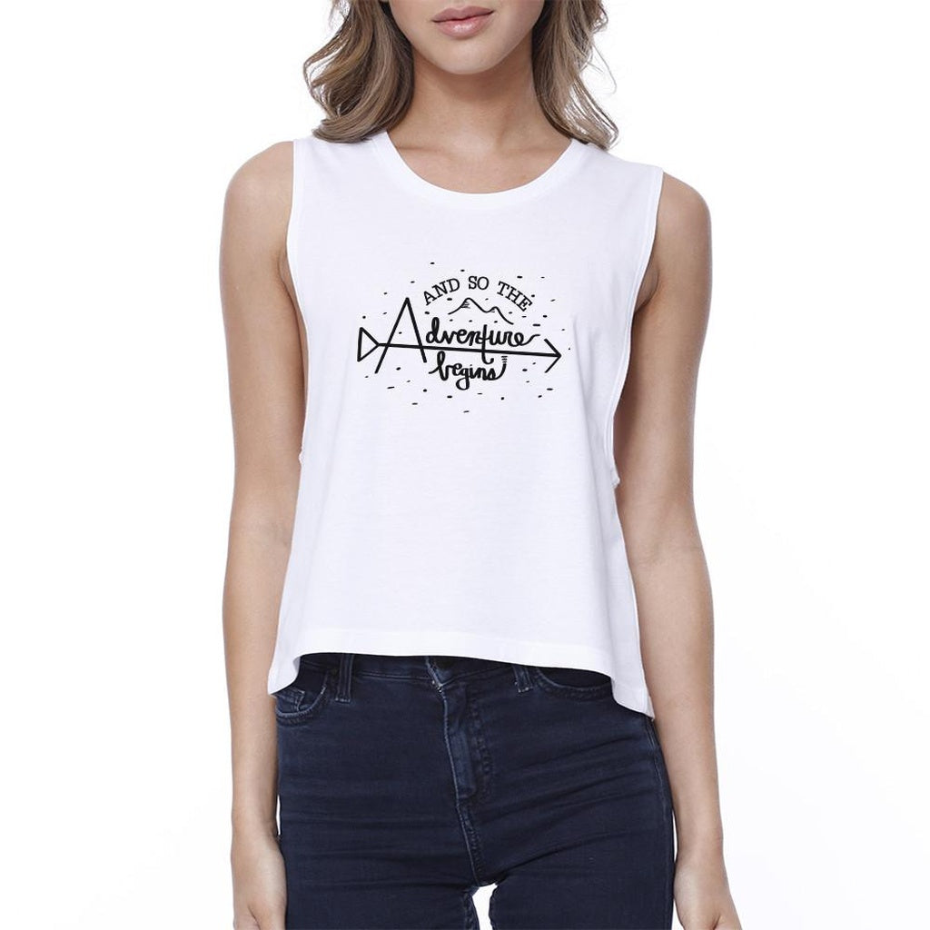 And So The Adventure Begins Womens White Crop Top
