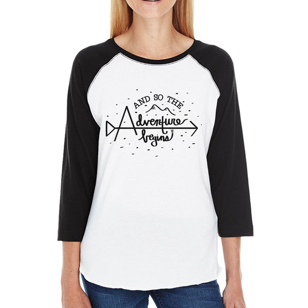 And So The Adventure Begins Womens Black And White Baseball Shirt