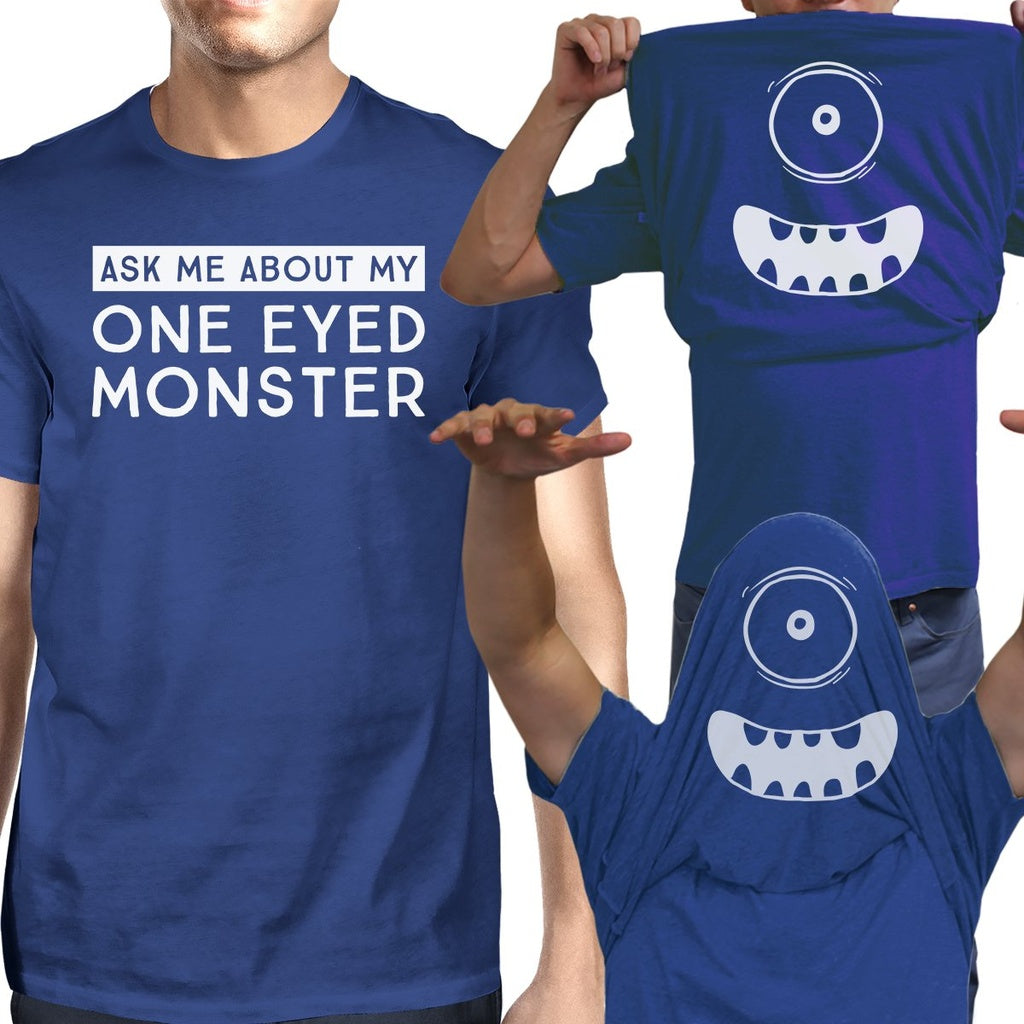 Ask Me About My One Eyed Monster Mens Royal Blue Shirt