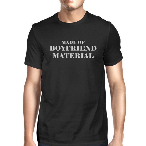 Boyfriend Material Men's Black Casual Graphic T-Shirt Funny Saying