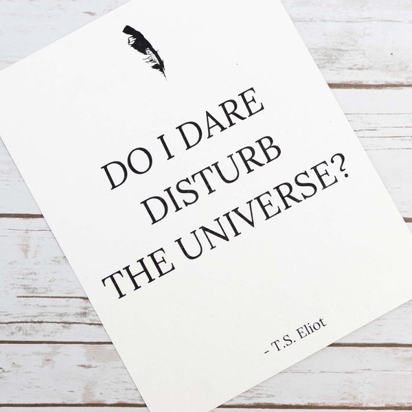 Dare Disturb The Universe Paper Art Print Poster