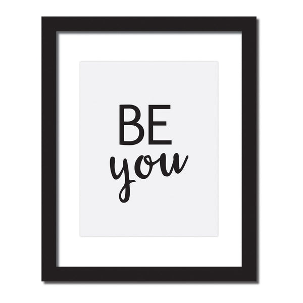 Inspirational quote print 'Be You'