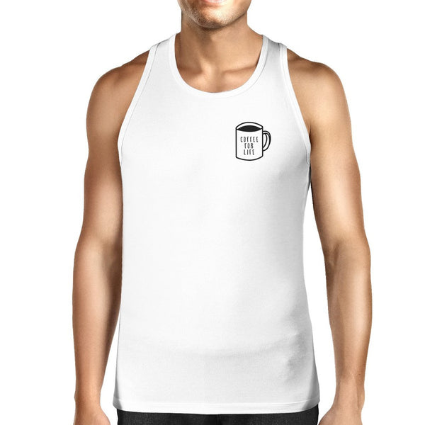 Coffee For Life Mens White  Sleeveless Tank Top For Coffee Lover