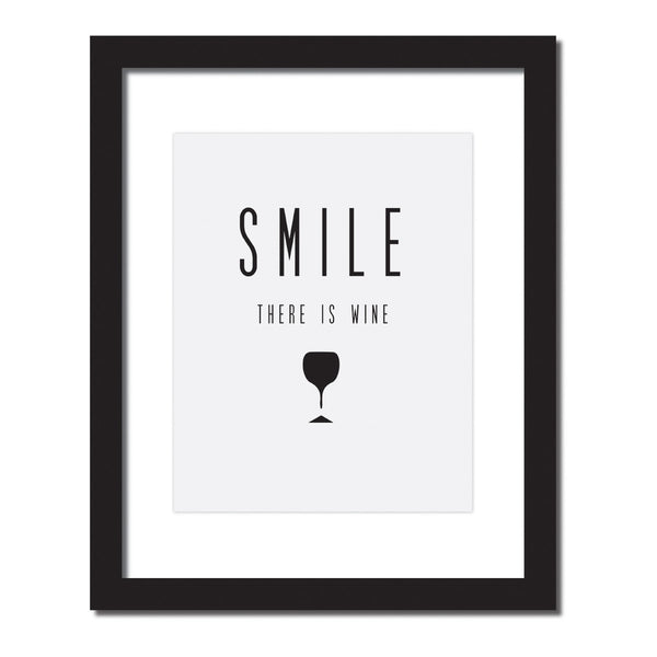 Inspirational quote print 'smile there's wine'