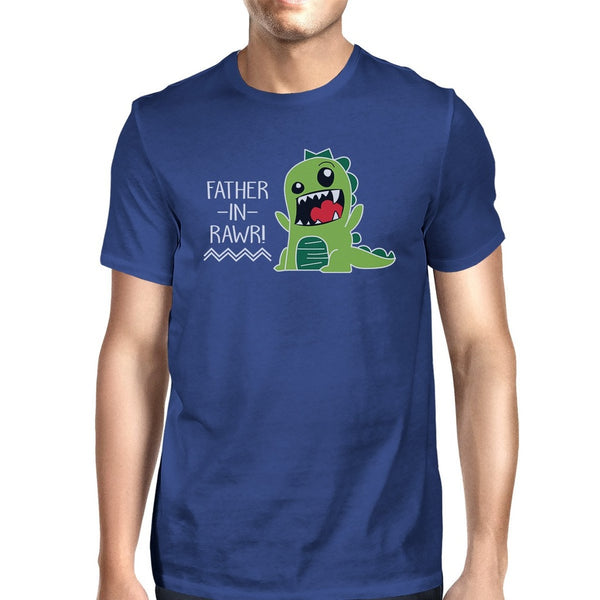 Father-In-Rawr Men's Blue Round Neck T-Shirt Funny Father Day Gifts