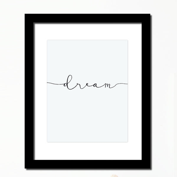 'Dream' Inspirational print