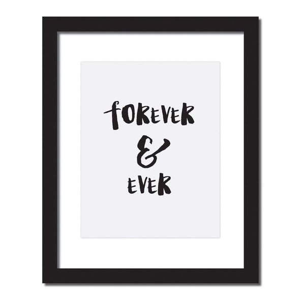 Inspirational quote print 'Forever & Ever'