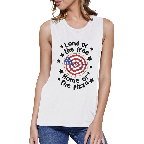 Home Of The Pizza Womens White Muscle Top Gifts For Pizza Lovers