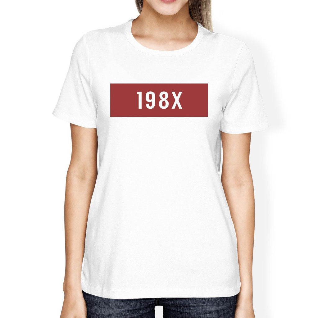 198X Women's White Cute T-Shirt Funny Graphic Trendy Design