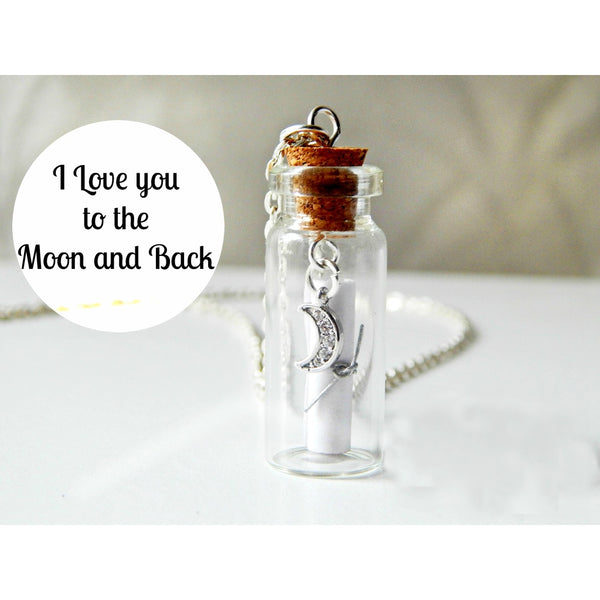 I Love You to the Moon and Back Message in a Bottle Necklace