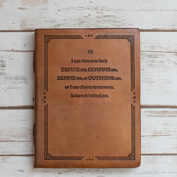 """I Can Choose"" Handmade Leather Journal"