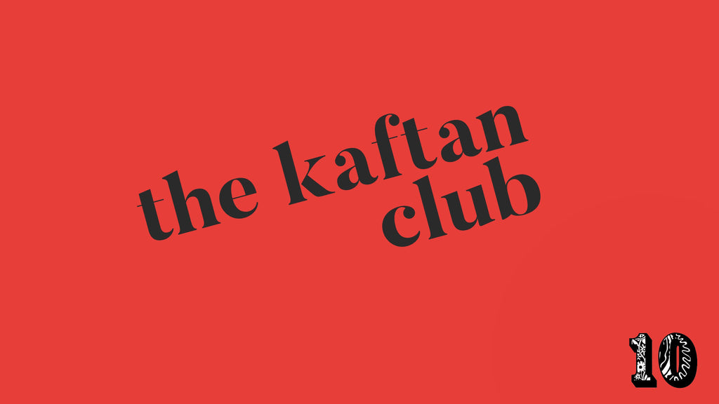 The Kaftan Club 10 Holland Street