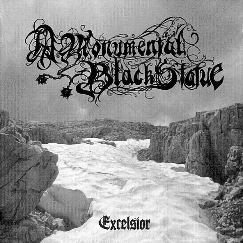 A Monumental Black Statue - Excelsior (CD)