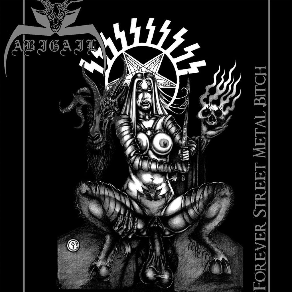 Abigail - Forever Street Metal Bitch (2009 Reissue) (CD)