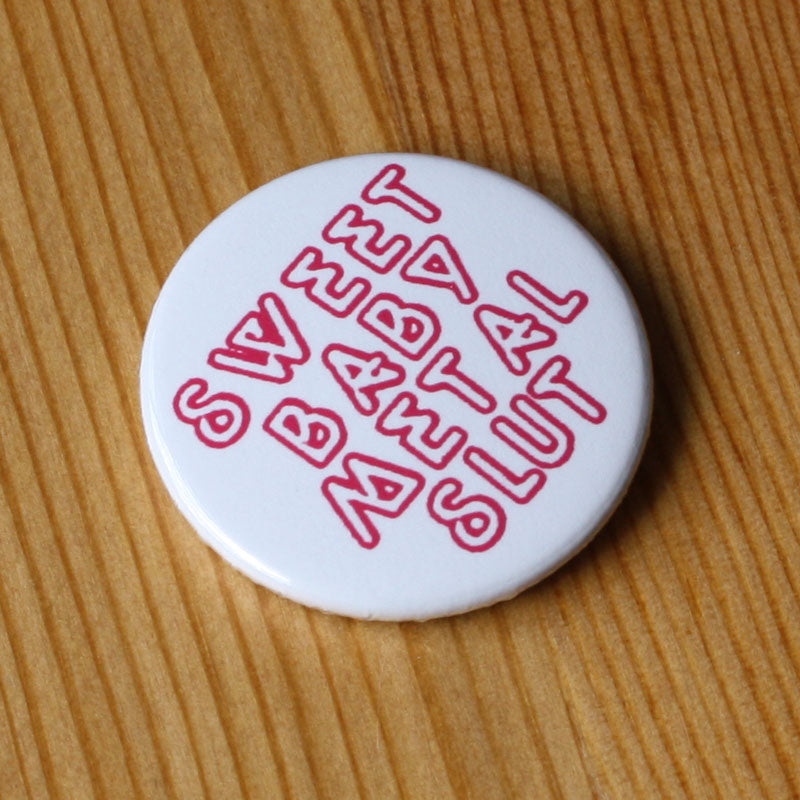 Abigail - Sweet Baby Metal Slut (Badge)