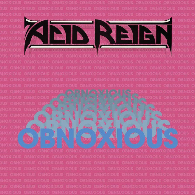 Acid Reign - Obnoxious (2019 Reissue) (LP)