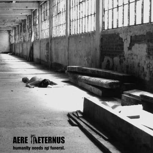 Aere Aeternus - Humanity Needs No Funeral (Digisleeve CD)