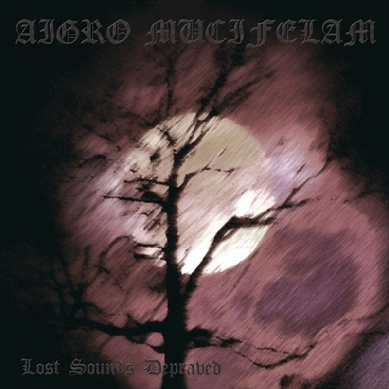 Aigro Mucifelam - Lost Sounds Depraved (CD)
