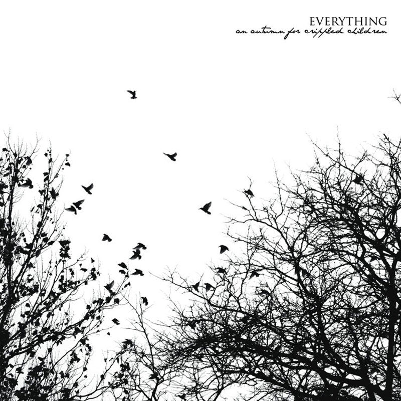 An Autumn for Crippled Children - Everything (CD)