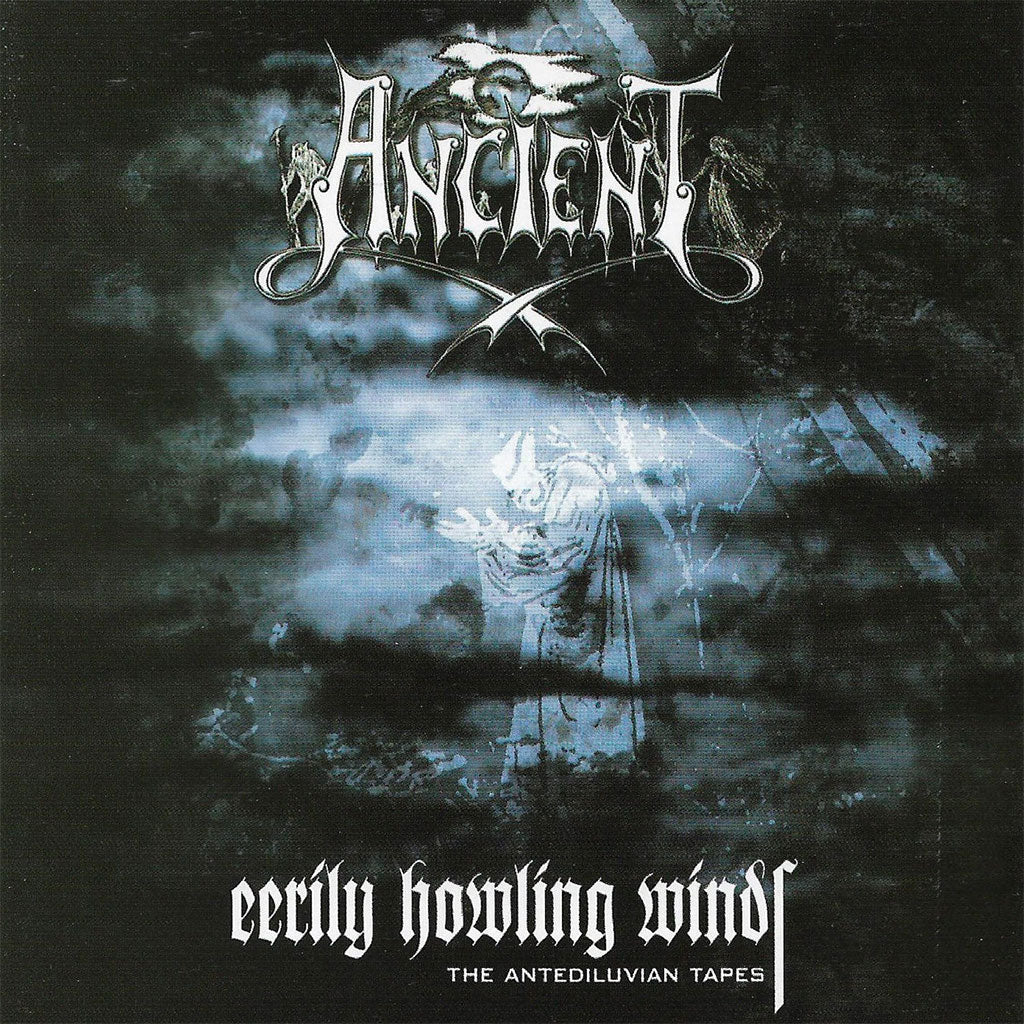 Ancient - Eerily Howling Winds: The Antediluvian Tapes (CD)