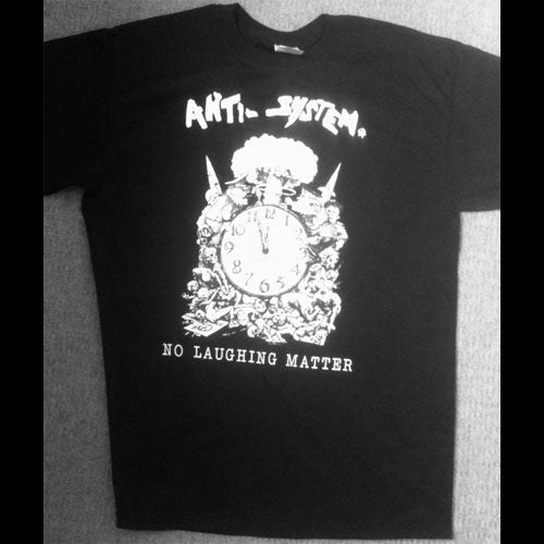 Anti-System - No Laughing Matter (T-Shirt)