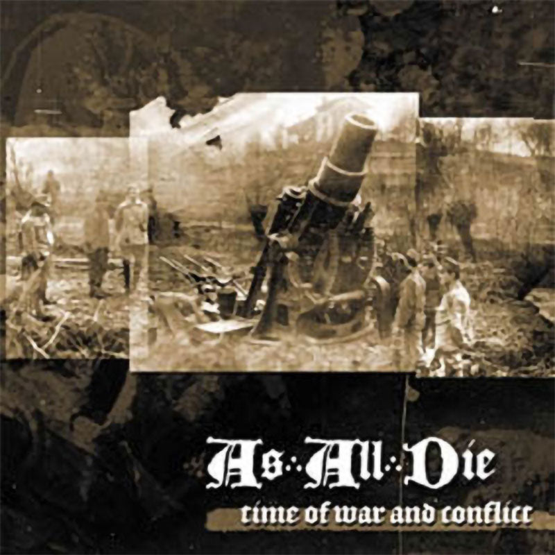 As All Die - Time of War and Conflict (CD)