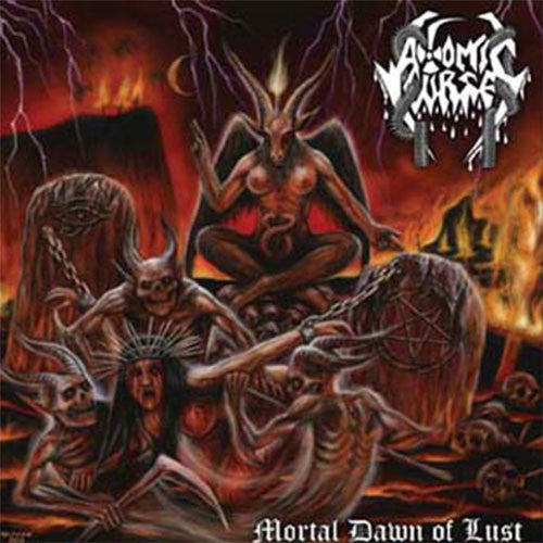 Atomic Curse - Mortal Dawn of Lust (CD)