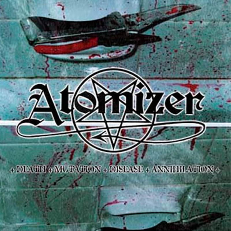 Atomizer - Death Mutation Disease Annihilation (2008 Reissue) (CD)
