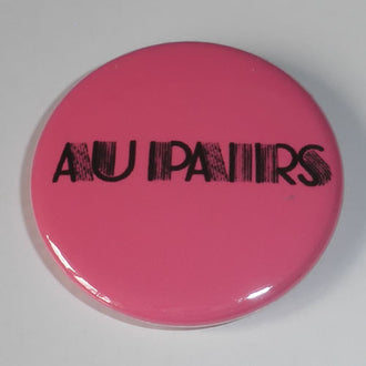 Au Pairs - Logo (Black on Pink) (Badge)