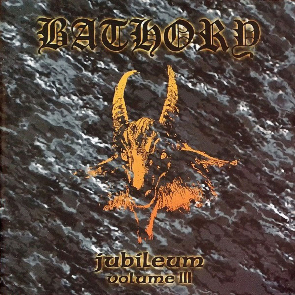 Bathory - Jubileum Volume III (CD)