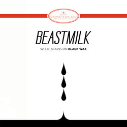 Beastmilk - White Stains on Black Wax (EP)