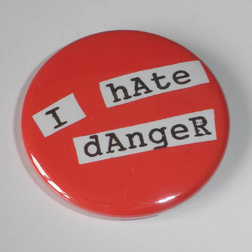 Bikini Kill - I Hate Danger (Badge)