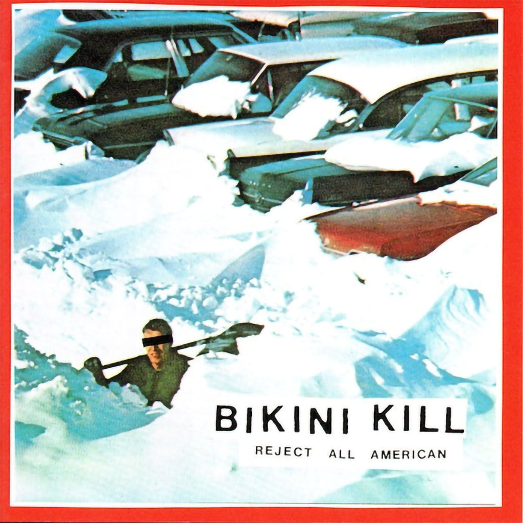 Bikini Kill - Reject All American (2019 Reissue) (LP)