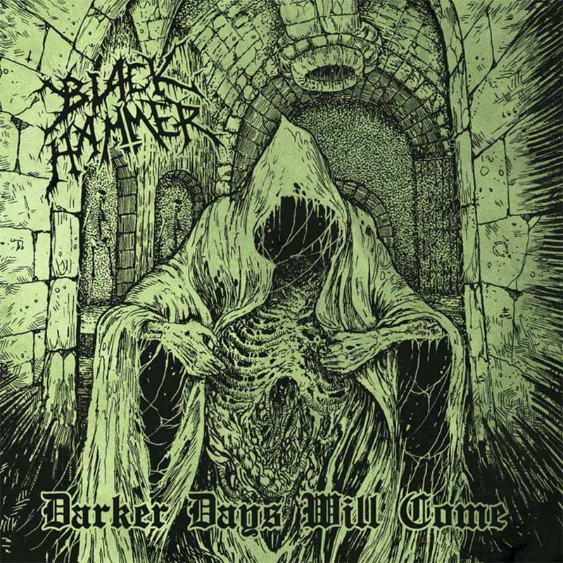 Black Hammer - Darker Days will Come (CD)