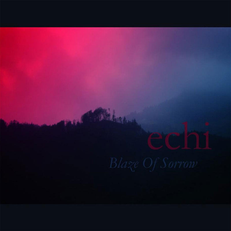 Blaze of Sorrow - Echi (CD)