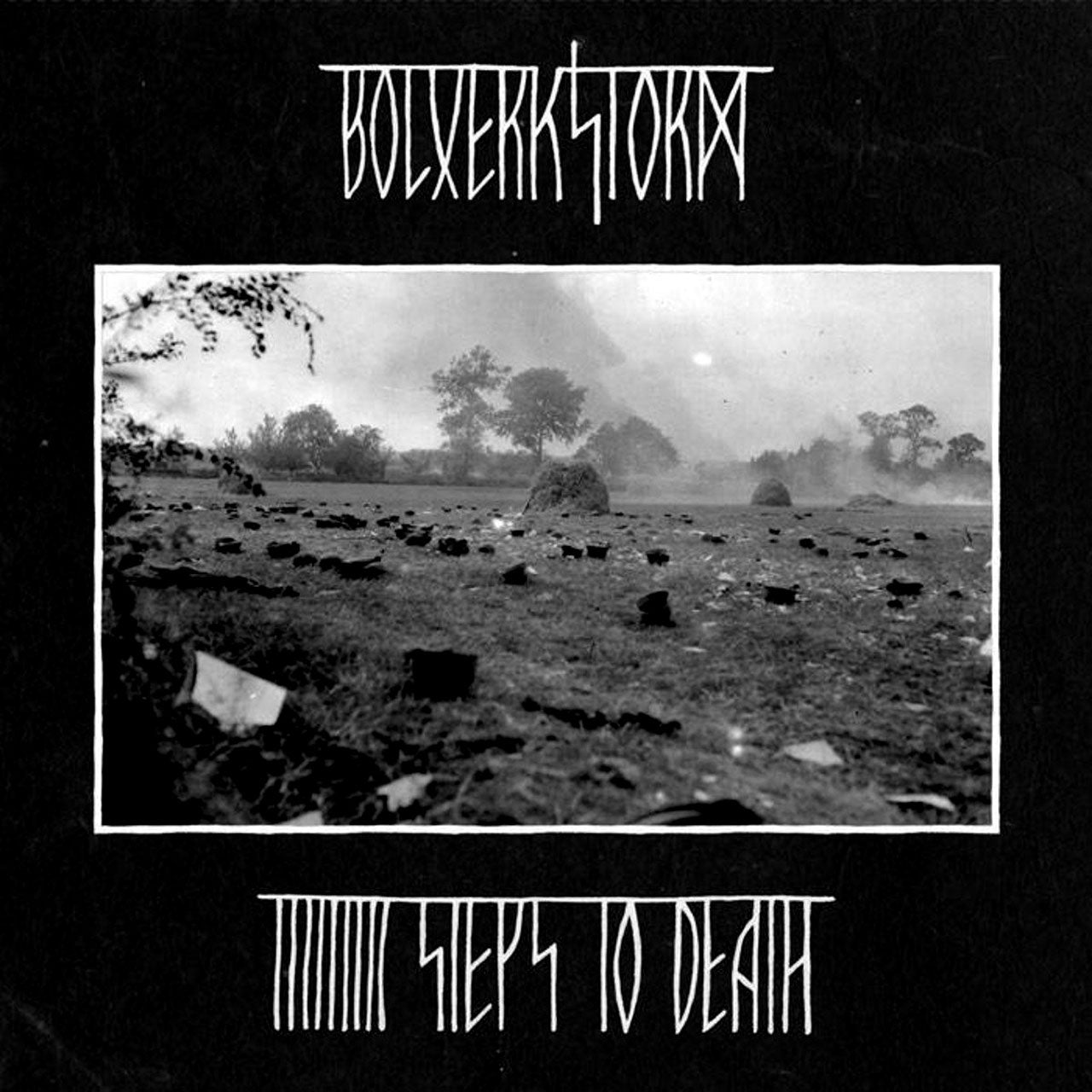 Bolverkstorm - Nine Steps to Death (CD)