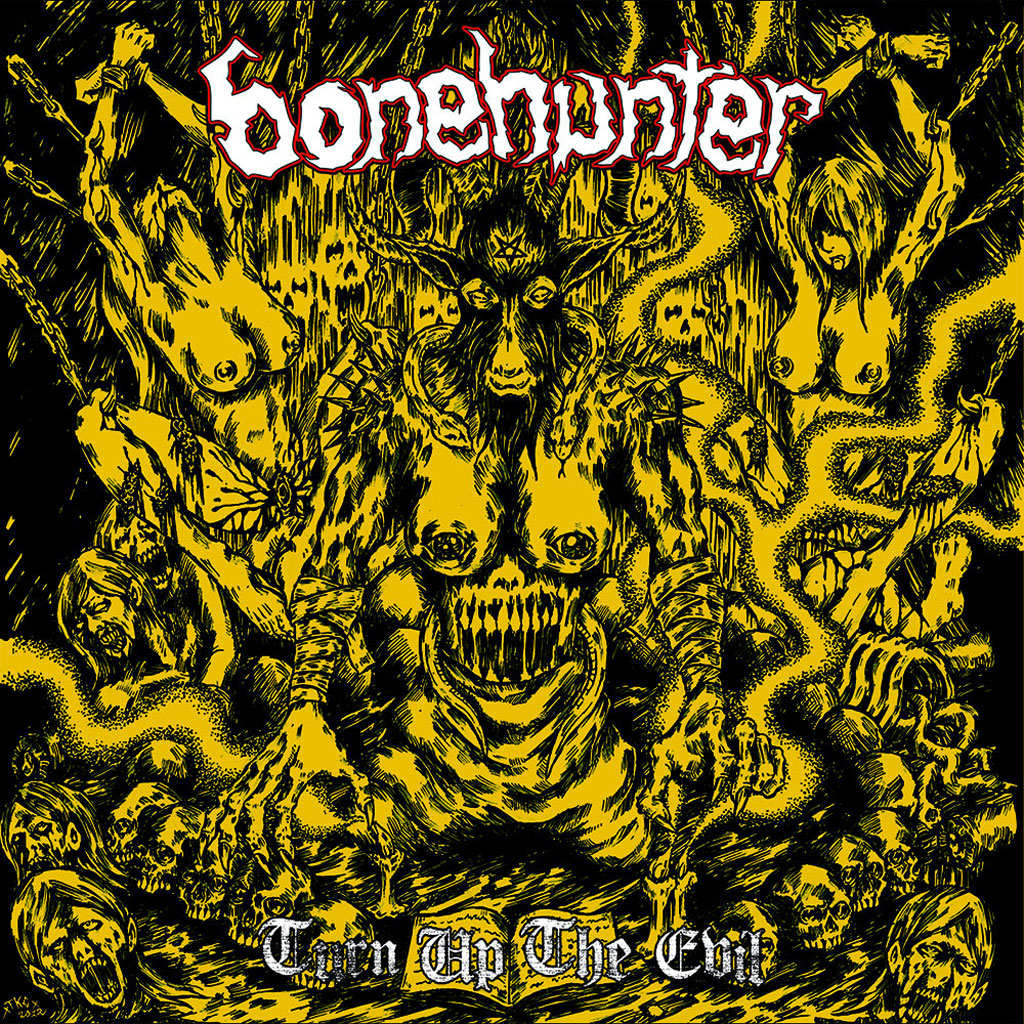Bonehunter - Turn Up the Evil (CD)