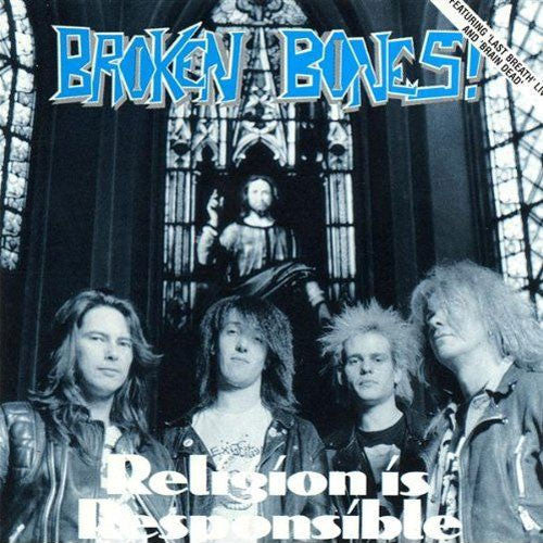 Broken Bones - Religion is Responsible (CD)