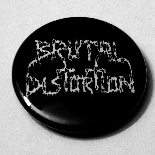 Brutal Distortion - White Logo (Badge)